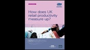 How does UK retail productivity measure up?