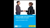 How to make sure everyone is treated fairly at work: a guide to the Equality Act 2010