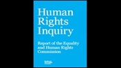 Human rights inquiry: report of the Equality and Human Rights Commission