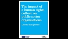 The impact of human rights culture on public sector organisations: lessons from practice