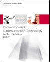 Information and communication technology: key technology area 2008-2011