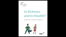 In sickness and in health? Good work and how to achieve it