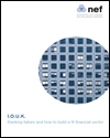 I.O.U.K: banking failure and how to build a fit financial sector