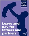 Leave and pay for fathers and partners
