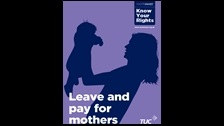 Leave and pay for mothers