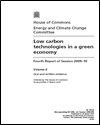 Low carbon technologies in a green economy: fourth report of session 2009–10: volume II: oral and written evidence