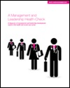 Management and leadership health-check: a diagnosis of management and leadership development needs in the health and social care sector