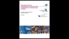 Managing change: responding to reduced public expenditure in Yorkshire and Humber