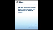 Market fragmentation in Europe: assessment and prospects for market quality