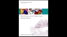 Medicines and healthcare: strategy 2009-2012