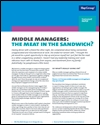 Middle managers: the meat in the sandwich?