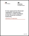 A new approach to financial regulation: transferring consumer credit regulation to the Financial Conduct Authority: summary of responses