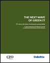 The next wave of green IT: IT's role in the future of enterprise sustainability