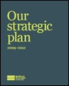 Our strategic plan; 2009-2012
