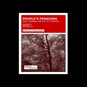 Peoples pensions: new thinking for the 21st century