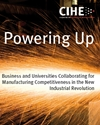 Powering up: Business and universities collaborating for manufacturing competitiveness in the new industrial revolution