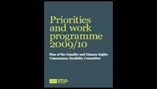 Priorities and work programme 2009/10: plan of the Equality and Human Rights Commission Disability Committee