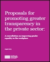 Proposals for promoting greater transparency in the private sector: a consultation on improving gender equality in the workplace