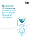 The pursuit of happiness: positivity and performance among UK managers