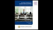 The quality of working life: managers' health and well-being: summary