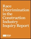 Race discrimination in the construction industry: inquiry report