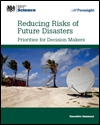 Reducing risks of future disasters: priorities for decision makers: executive summary: summary