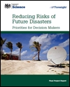 Reducing risks of future disasters: priorities for decision makers