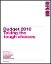 Reform Budget 2010: Taking the tough choices