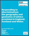 Responding to discrimination: the geography and geometry of advice provision in England, Scotland and Wales