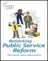 Rethinking public service reform: the 'public value' alternative