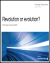 Revolution or evolution: information security 2020