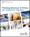 Thinking business in policy: an interim report