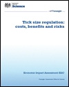 Tick size regulation: costs, benefits and risks