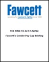 The time to act is now: Fawcett's gender pay gap briefing