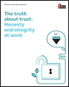 The truth about trust: honesty and integrity at work