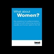 What about women? key questions for parliamentarians concerned with advancing women's equality and human rights in the UK