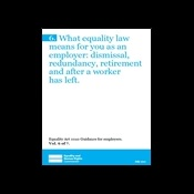 What equality law means for you as an employer: dismissal, redundancy, retirement and after a worker has left