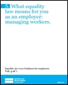 What equality law means for you as an employer: managing workers