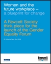 Women and the future workplace: a blueprint for change