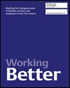 Working better: meeting the changing needs of families, workers and employers in the 21st century
