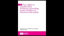 Your rights to equality from businesses providing goods, facilities or services to the public