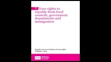 Your rights to equality from local councils, government departments and immigration