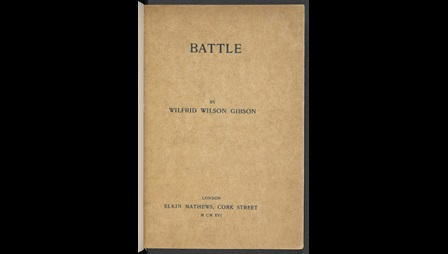 Battle, a collection of poetry by Wilfrid Wilson Gibson
