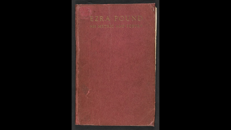 Ezra Pound, his metric and poetry by T S Eliot