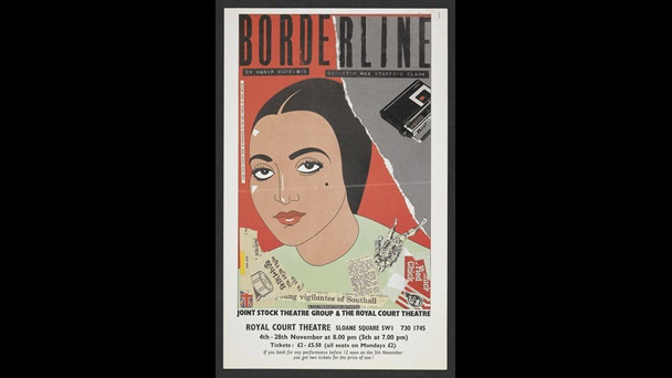 Flyer for Borderline, a play by Hanif Kureishi