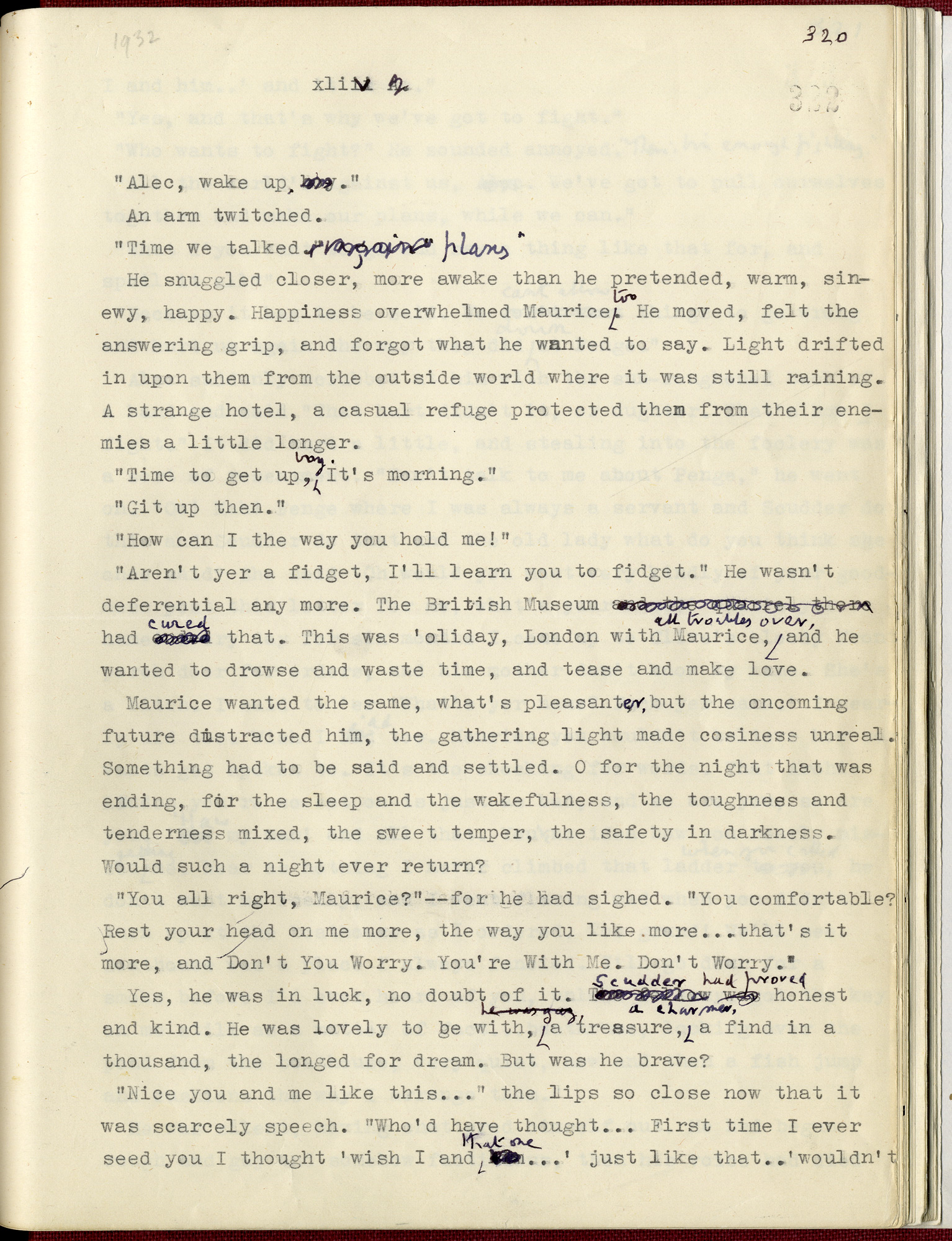 Typescript of the 1932 version of Maurice by E M Forster, with autograph manuscript alterations and additions made c.1959.