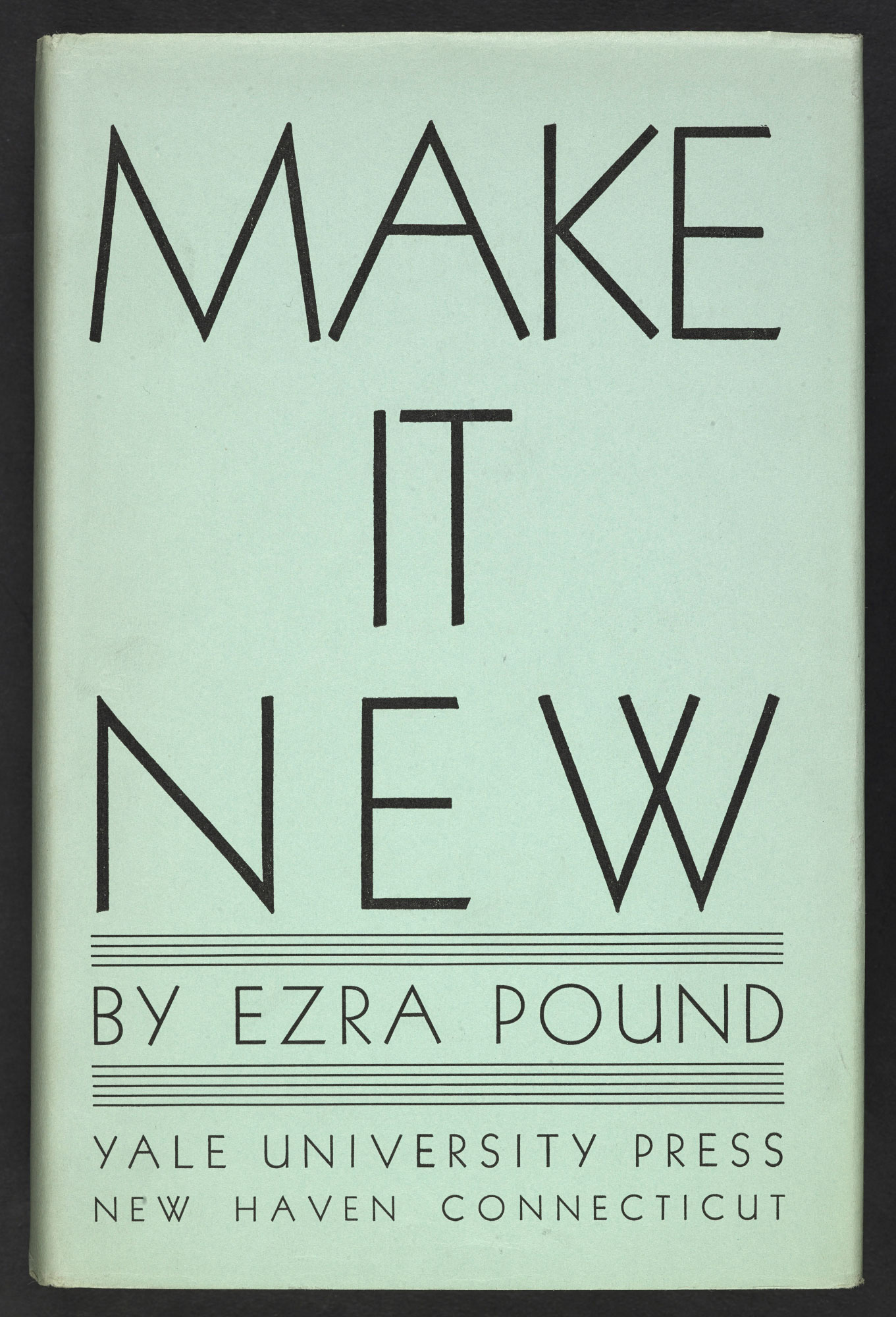 Make It New by Ezra Pound