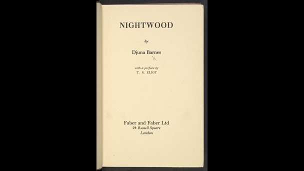 Nightwood by Djuna Barnes, with a preface by T S Eliot