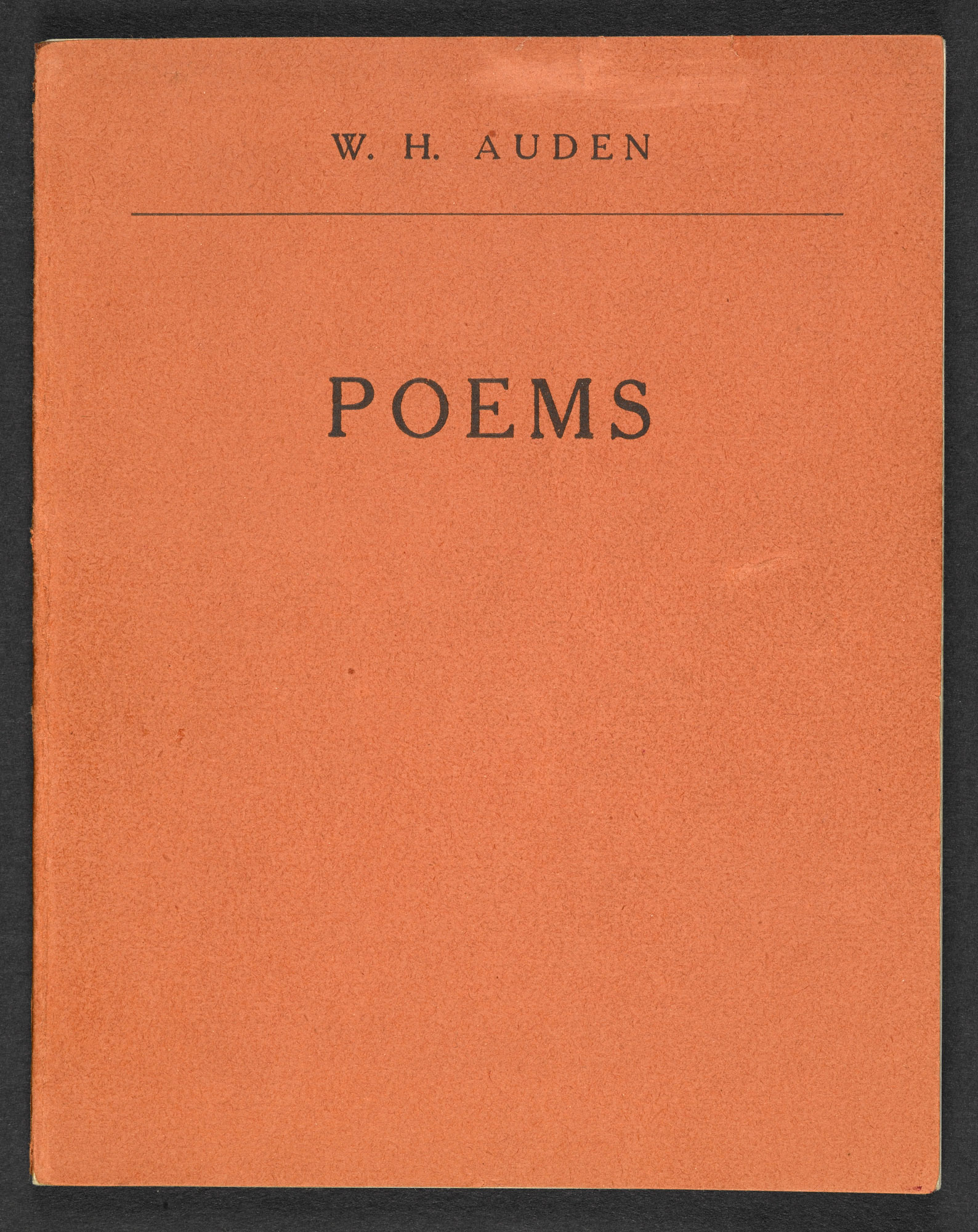 Poems. Auden's first published collection of poems, published by Stephen Spender