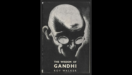 The Wisdom of Gandhi